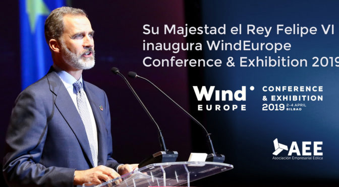 King Felipe VI inaugurates WindEurope 2019 on April 2