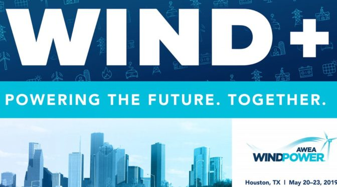 Powering the future, together – AWEA WINDPOWER 2019