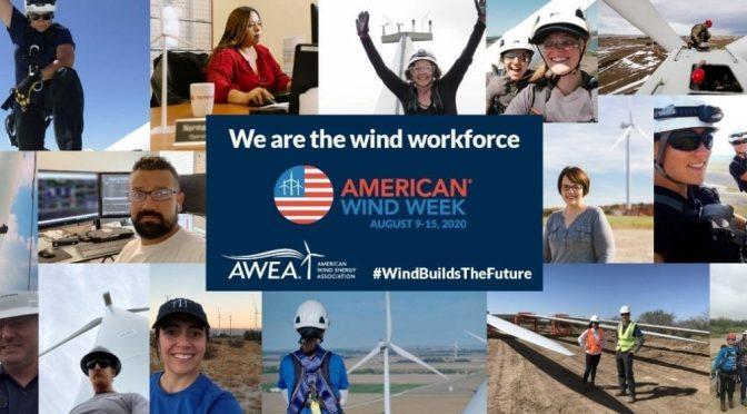 #AmericanWindWeek 2020: Saluting wind power's essential workforce