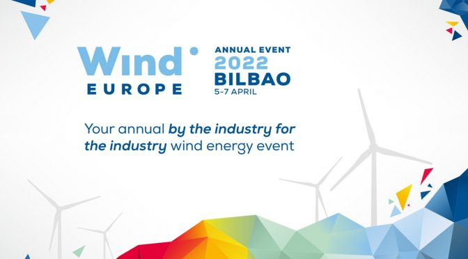 The Annual WindEurope Wind Energy Event returns to Bilbao in 2022